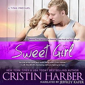 Sweet Girl Audiobook