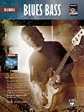 Beginning Blues Bass: A Perfect Companion to the Complete Electric Bass Method