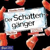 Der Schattengänger (Jette und Merle 4) | Monika Feth