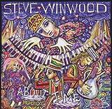 echange, troc Steve Winwood - About Time