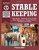 img - for Stablekeeping: A Visual Guide to Safe and Healthy Horsekeeping (Horsekeeping Skills Library) book / textbook / text book