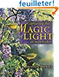 Capturing The Magic Of Light: In Wate...