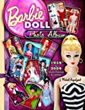 img - for Barbie Doll Photo Album 1959 to 2009 book / textbook / text book