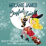 Joyful Leigh: Literal Leigh Romance Diaries, Book 5 | Melanie James