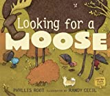 Looking for a Moose (076362005X) by Root, Phyllis