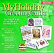 My Holiday Greeting Cards: The Easy Way to Create Holiday Greeting Cards