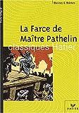 echange, troc Françoise Rachmuhl - La Farce de maître Pathelin