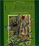 La jungle en trois dimensions