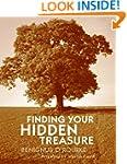 Finding Your Hidden Treasure: The Way...