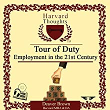 Tour of Duty: Employment in the 21st Century: Job & Career Collection Audiobook by Deaver Brown Narrated by Deaver Brown