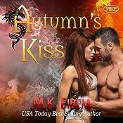 Autumn's Kiss: Kiss series, Volume 2   [M.K. Eidem]