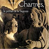 echange, troc Anne Prache - Chartres, le portail de la sagesse