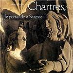 Chartres, le portail de la Sagesse