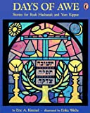 Days of Awe: Stories for Rosh Hashanah and Yom Kippur (0140502718) by Kimmel, Eric A.