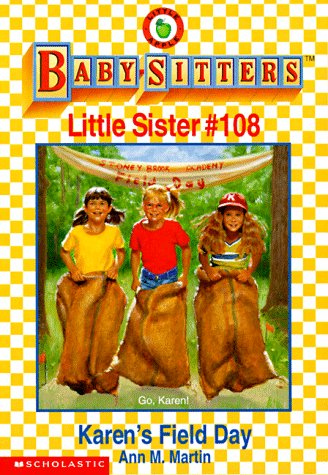 Karen'S Field Day (Baby-Sitters Little Sister, No. 108) front-682019