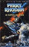 Perry Rhodan, tome 166 : Le Karma de Khan par K.-H. (Karl-Herbert) Scheer