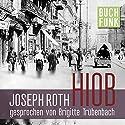 Hiob: Roman eines einfachen Mannes Audiobook by Joseph Roth Narrated by Brigitte Trübenbach