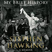 My Brief History (       UNABRIDGED) by Stephen Hawking Narrated by Matthew Brenher