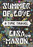 Image of Summer of Love, A Time Travel