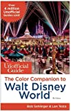 The Unofficial Guide to Walt Disney World Color Companion
