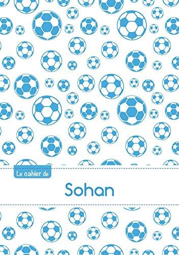 CAHIER SOHAN SEYES,96P,A5 FOOTBALLMARSEILLE (Enfant)