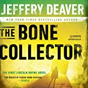 The Bone Collector: The First Lincoln Rhyme Novel | [Jeffery Deaver]