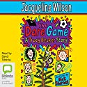 The Dare Game Audiobook by Jacquline Wilson Narrated by Sandi Toksvig