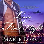 Love at First Flight: One Round Trip That Would Change Everything | [Marie Force]