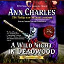 A Wild Fright in Deadwood Audiobook by Ann Charles Narrated by Caroline Shaffer