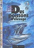 echange, troc Jean-Baptiste de Panafieu, Daniel Aubin - Des poissons d'élevage