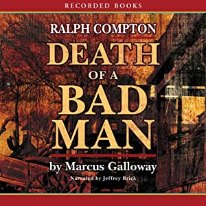 Death of a Bad Man | [Marcus Galloway]