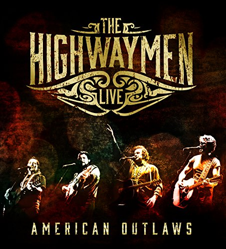 The Highwaymen- Live American Outlaws (3 CD/ 1 DVD)