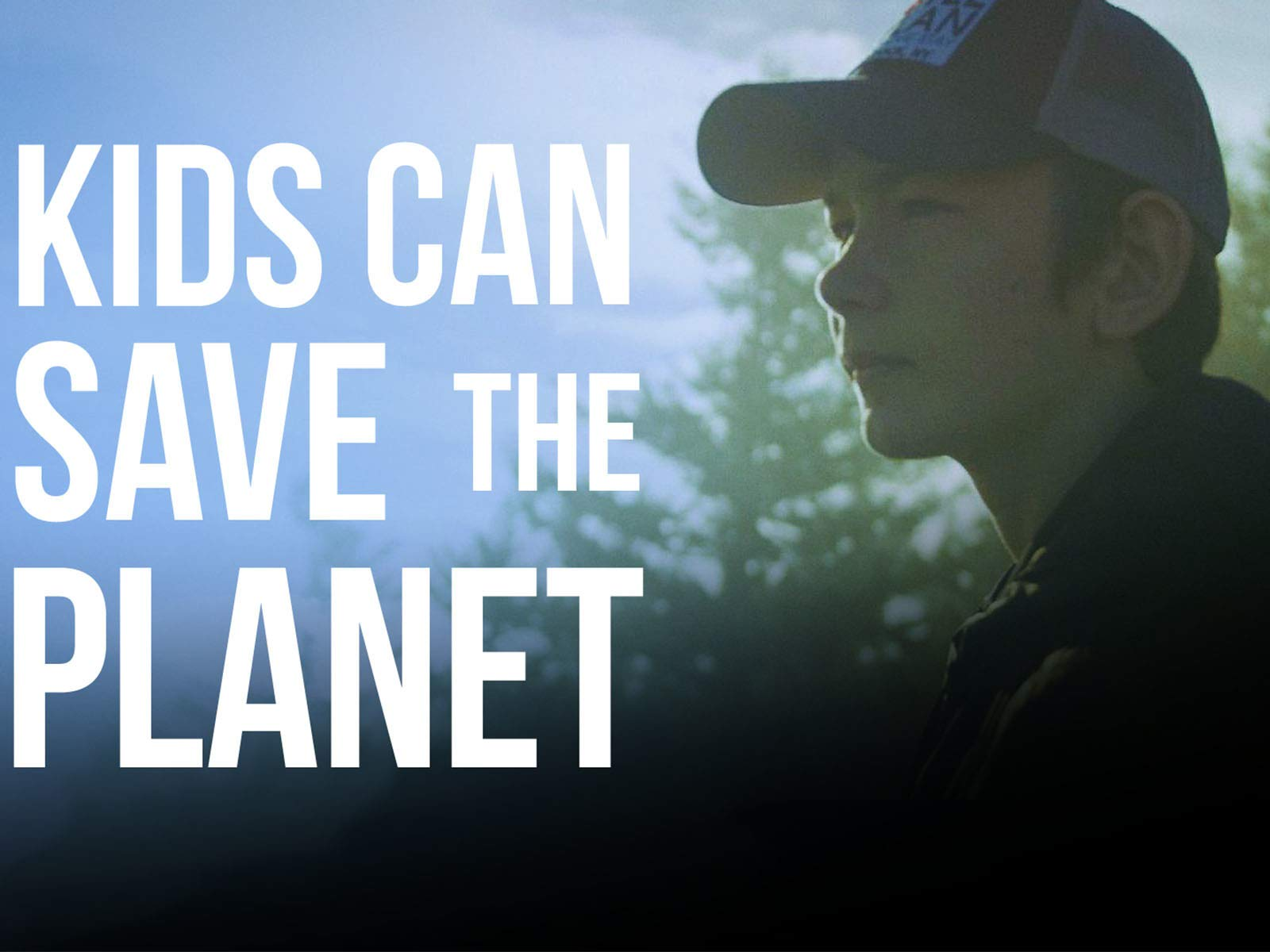 Kids Can Save The Planet - Season 1
