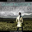 White Bones: Kate Maguire Book 1 (Unabridged) Audiobook by Graham Masterton Narrated by Caroline Lennon