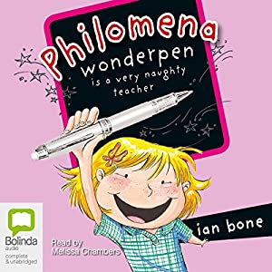 Philomena Wonderpen is a Very Naughty Teacher Audiobook
