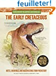The Early Cretaceous: Notes, Drawings...