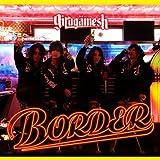 BORDER(DVD付)【初回限定生産盤】