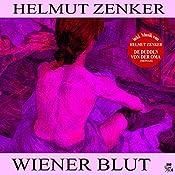Wiener Blut | Helmut Zenker