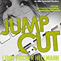 Jump Cut: An Ellie Foreman Mystery, Book 5 Audiobook by Libby Hellmann Narrated by Karyn O'Bryant