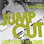 Jump Cut: An Ellie Foreman Mystery, Book 5 | Libby Fischer Hellmann