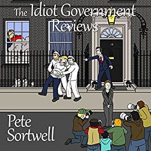 The Idiot Government Reviews Audiobook