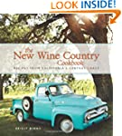 The New Wine Country Cookbook: Recipe...
