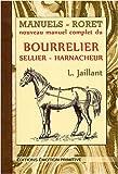 echange, troc L. Jaillant - Nouveau manuel complet du bourrelier sellier harnacheur