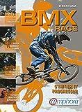 """Livre """" BMX RACE - S'initier et progresser """" Gestes d'occasion  Livré partout en France"""