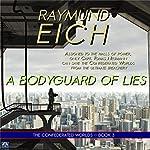 A Bodyguard of Lies | Raymund Eich