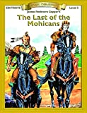 Last of the Mohicans (Bring the Classics to Life: Level 5)