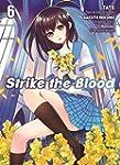 Strike the Blood: Bd. 6