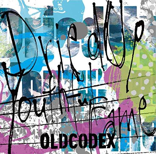 Dried Up Youthful Fame OLDCODEX ランティス