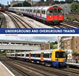 Andrew Emmerson Underground and Overground Trains