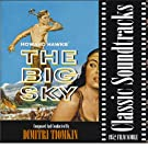 The Big Sky (1952 Film Score)